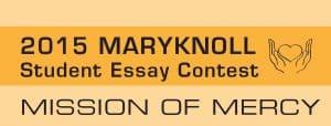Maryknoll Essay Contest 2015