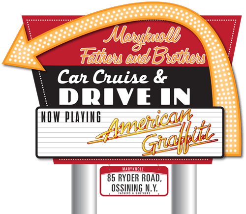 Maryknoll Car Cruise & Drive-in Movie - American Graffiti