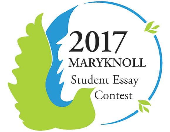 maryknoll essay contest for students 2017 student essay contest