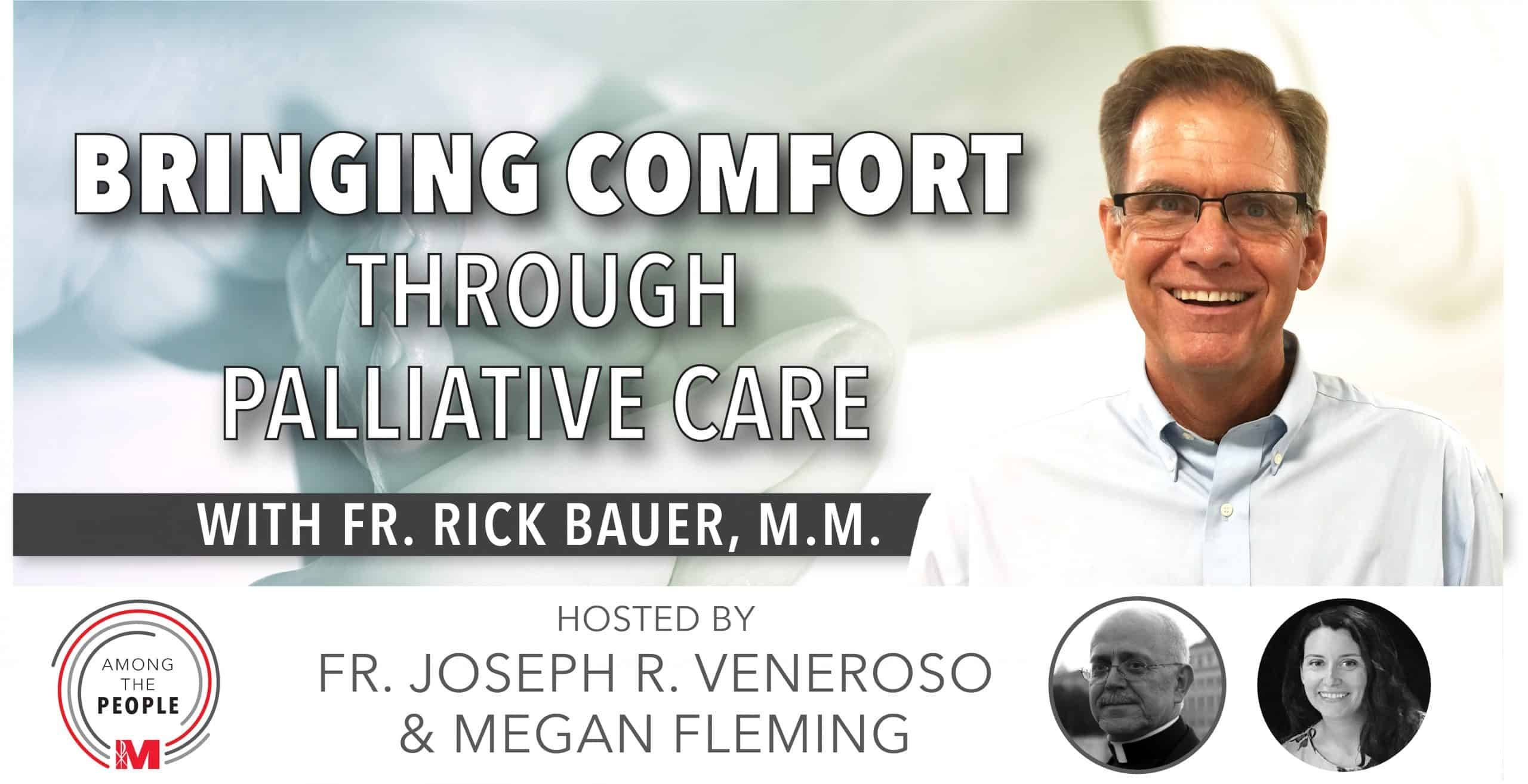 Brining comfort through palliative care, Among the People Episode 15