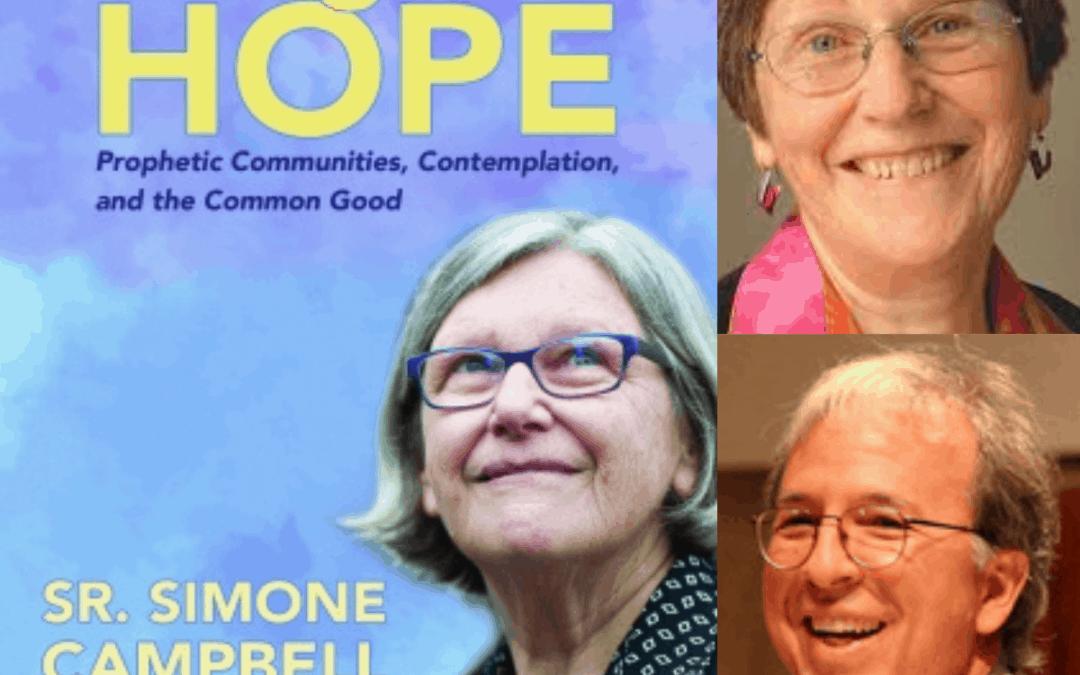 HUNGER FOR HOPE, WITH SR. SIMONE CAMPBELL AND ROBERT ELLSBERG