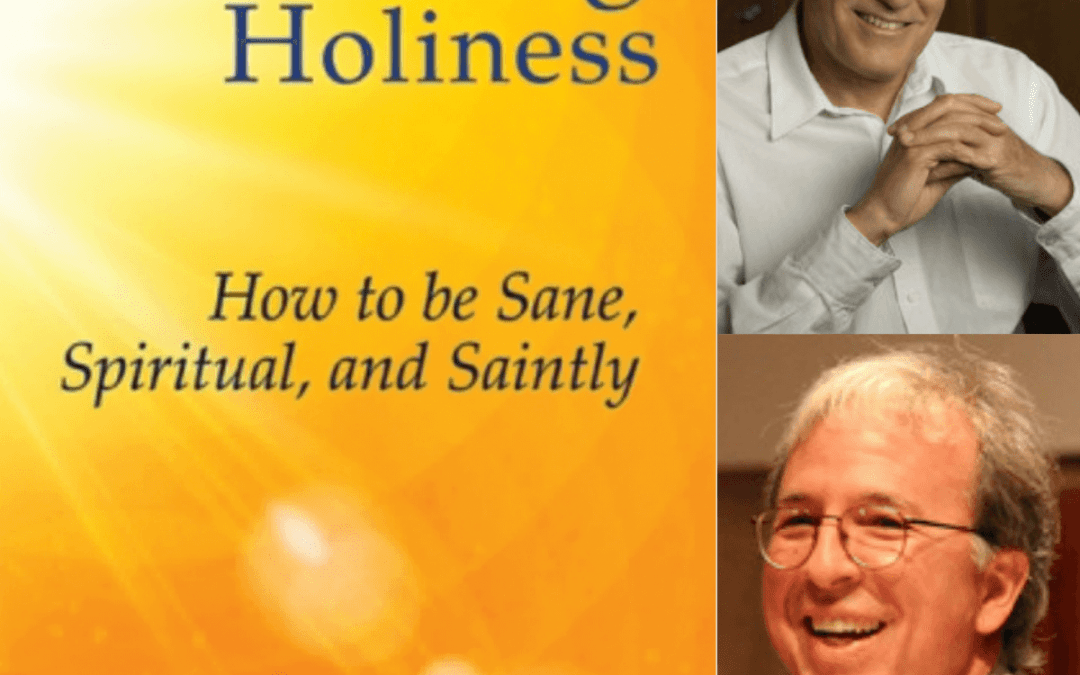 WHOLENESS AND HOLINESS, WITH DAVID RICHO AND ROBERT ELLSBERG
