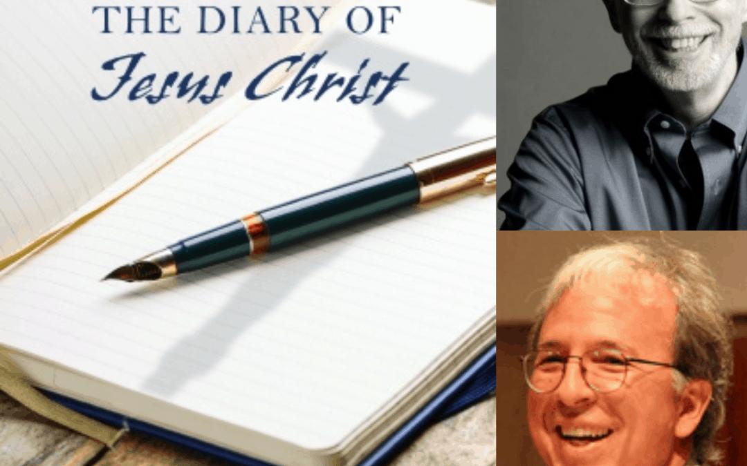 The Diary of Jesus Christ, with Bill Cain SJ and Robert Ellsberg